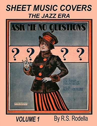 Sheet Music Covers Volume 1 Coffee Table Book: The Jazz Era ()