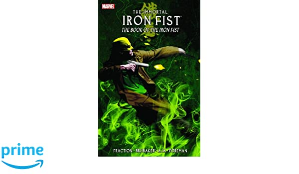 Immortal Iron Fist Volume 3: The Book Of Iron Fist TPB: Book ...