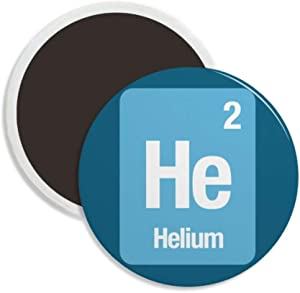 He Helium Chemical Element Science Round Ceramics Fridge Magnet Keepsake Decoration