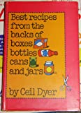Best Recipes from the Backs of Boxes, Bottles, Cans and Jars, Ceil Dyer, 0070185514