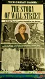 The Great Game:The Story Of Wall Street;A CNBC World Premiere hosted by Sue Herea