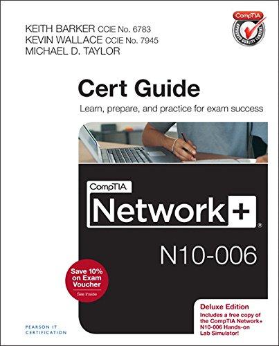CompTIA Network+ N10-006 Cert Guide, Deluxe ()