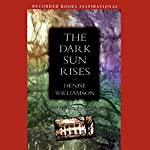 The Dark Sun Rises | Denise Williamson