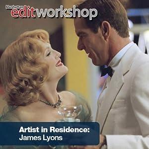 An Evening with Film Editor James Lyons Speech
