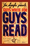 Guys Write For Guys Read (Turtleback School & Library Binding Edition)