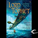 Lord Tophet: A Shadowbridge Novel Audiobook by Gregory Frost Narrated by Lauren Davis, Gregory Frost