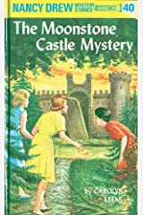 Nancy Drew 40: The Moonstone Castle Mystery (Nancy Drew Mysteries) Kindle Edition