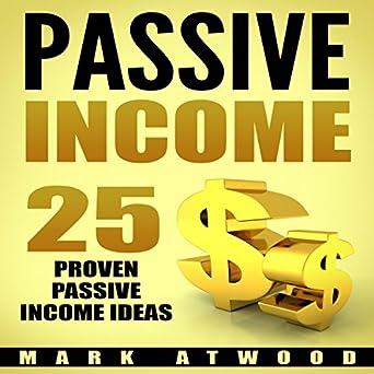 Amazoncom Passive Income 25 Proven Business Models To Make Money