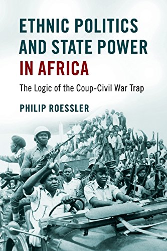 ethnic-politics-and-state-power-in-africa-the-logic-of-the-coup-civil-war-trap