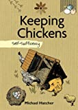 Keeping Chickens, Mike Hatcher and Lyanda Lynn Haupt, 1602399778
