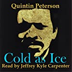 Cold as Ice | Quintin Peterson