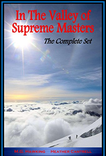 Book: In The Valley of Supreme Masters - Books One & Two - The Complete Set (The Greatest Knowledge of the Ages) by M.G. Hawking