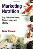 Marketing Nutrition, Brian Wansink, 0252029429