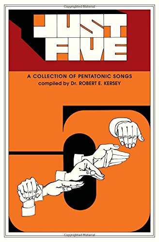 (Just Five (Children's Song Collection): Unison - Pentatonic Songs )