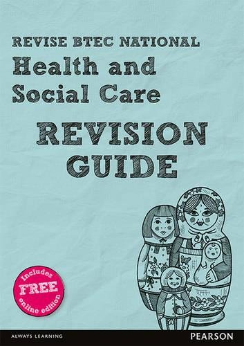 Read Online Revise BTEC National Health and Social Care Revision Guide: (with free online edition) (REVISE BTEC Nationals in Health and Social Care) PDF