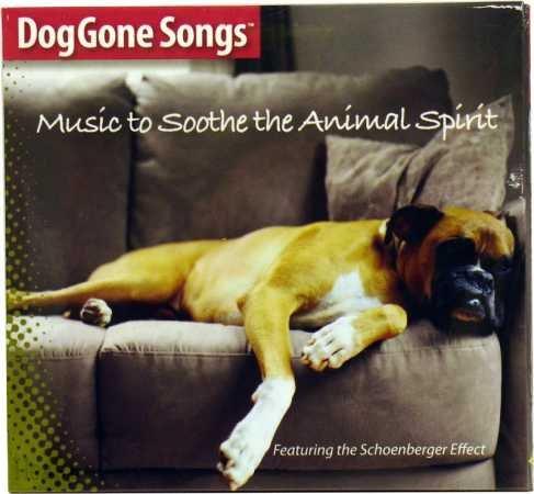 DogGone Songs Soothe the Animal Spirit CD - Fireworks Cd Dogs