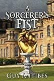 #8: A Sorcerer's Fist (Song of Sorcery Book 5)