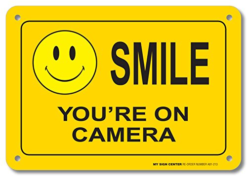 Smile Youre Camera Sign Surveillance