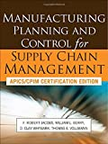 Manufacturing Planning and Control for Supply Chain Management (Mechanical Engineering)