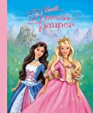 img - for Barbie as the Princess and the Pauper by Mary; Ruby, Cliff; Lesser, Elana Man-Kong (2004-09-06) book / textbook / text book