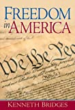 Freedom in America 1st Edition