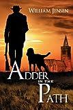 Adder in the Path, William Jensen, 0984958819