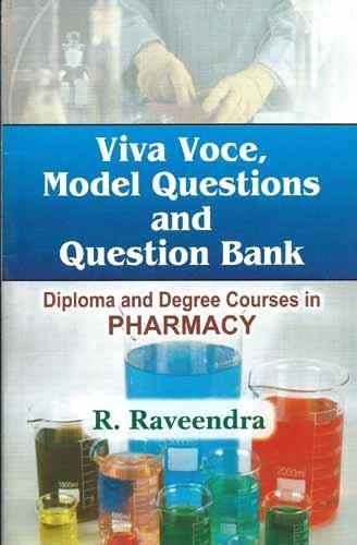 Viva Voce, Model Questions and Question Bank: Diploma and Degree Courses in Pharmacy