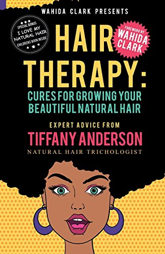 Search : Hair Therapy: Cures For Growing Your Beautiful Natural Hair