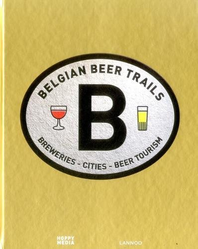 Belgian Beer Trails (Belgian Beer Guide)