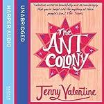 The Ant Colony | Jenny Valentine