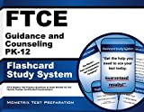 FTCE Guidance and Counseling PK-12 Flashcard Study System: FTCE Subject Test Practice Questions & Exam Review for the Florida Teacher Certification Examinations