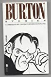 Burton Stories: Anecdotes, Sayings And Impressions Of Richard Burton