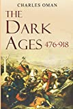 #5: The Dark Ages 476-918 A.D.