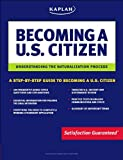 Kaplan Becoming a U. S. Citizen, Lauren B. Starkey, 1419541994