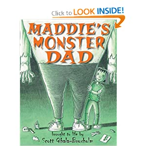 Maddie's Monster Dad Scott Gibala-Broxholm