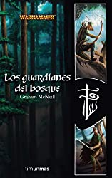 Los Guardianes Del Bosque