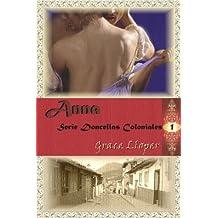 Anna (Doncellas Coloniales nº 1)