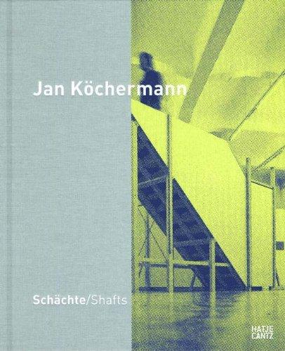 Jan Köchermann: Shafts