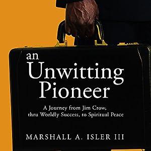 An Unwitting Pioneer Audiobook