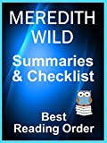 #4: MEREDITH WILD BOOKS CHECKLIST IN SERIES ORDER WITH SUMMARIES: Includes: Hacker Books, Bridge Books, Misadventures, Red Ledger Books - Checklist of all with Summaries (Best Reading Order Book 72)