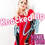 Knocked up in L.A. | Nikita Storm