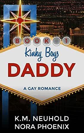 Daddy: A Gay Romance (K Boys Book 1) (English Edition) eBook ...