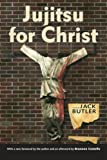 img - for Jujitsu for Christ (Banner Books) book / textbook / text book