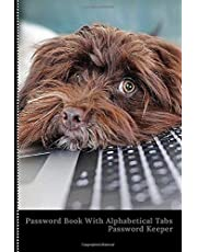Password Book with Alphabetical Tabs: Internet Password Book To Remember, Password Log Book Discreet with Funny Dog Cover