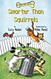 img - for Smarter Than Squirrels (Down Girl and Sit Series) book / textbook / text book