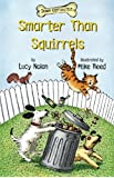 Smarter Than Squirrels (Down Girl and Sit Series)