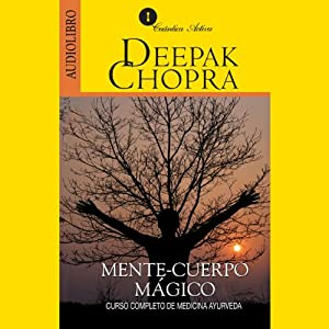 Mente y Cuerpo Mágico [Magical Mind, Magical Body] Audiobook