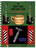 101 Razor-Sharp Slide Guitar Licks in Open E Tuning, Larry McCabe, 1934777013