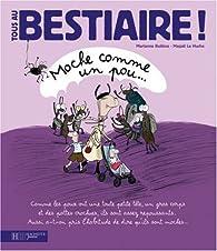 Tous au Bestiaire !, Tome 4 : Moche comme un pou... par Marianne Boiliève