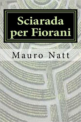 Book Sciarada per Fiorani: Volume 3 (eco thriller)
